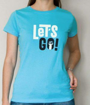 Unisex Let' s Go T-Shirt
